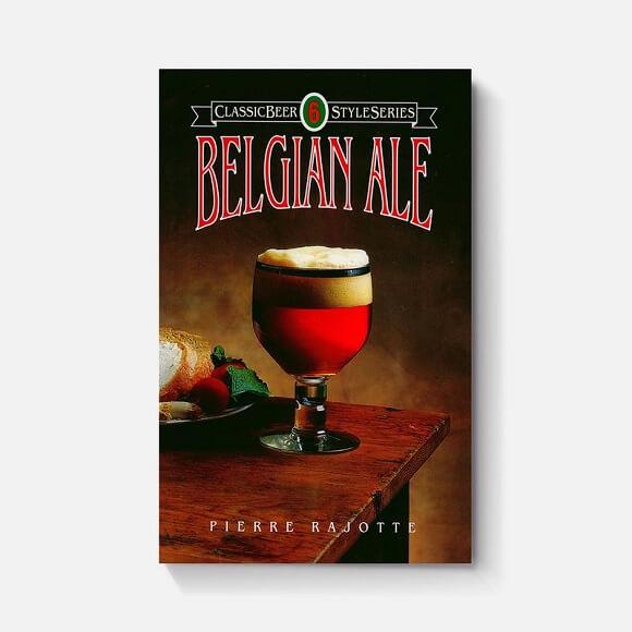 Belgian Ale: By Pierre Rajotte