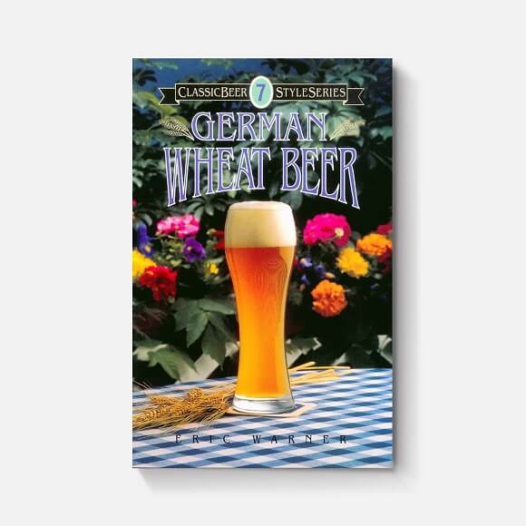 German Wheat Beer: By Eric Warner