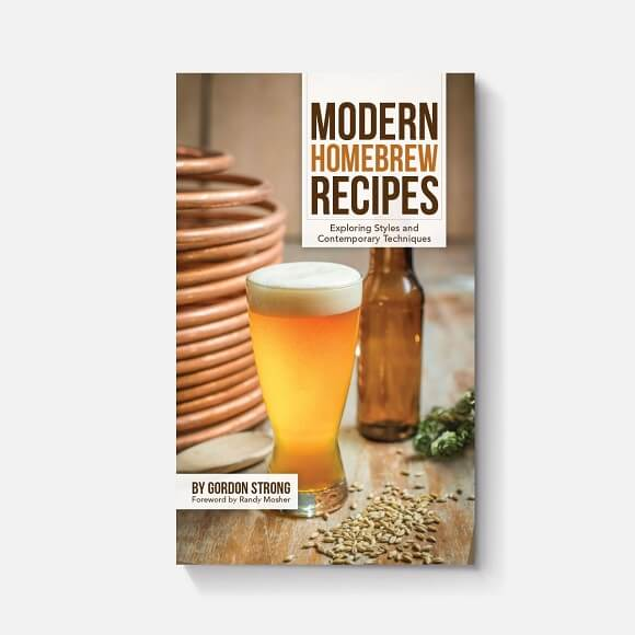 Modern Homebrew Recipes: By Gordon Strong