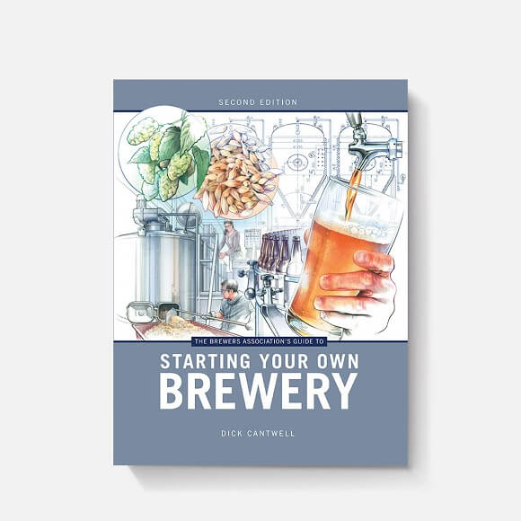 Starting Your Own Brewery: By Dick Cantwell