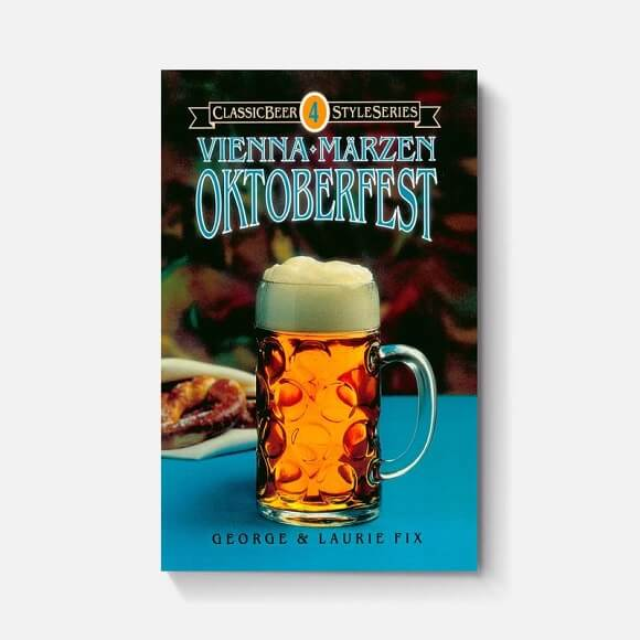 Vienna, Marzen, Oktoberfest: by George and Laurie Fix